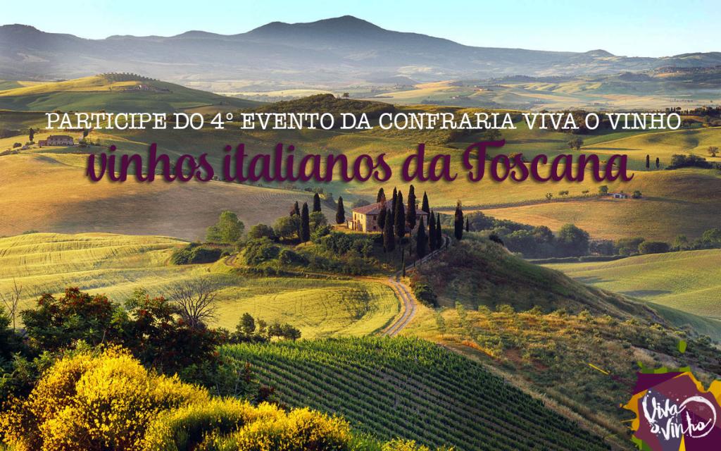 Viva o Vinho - Chamada evento Toscana