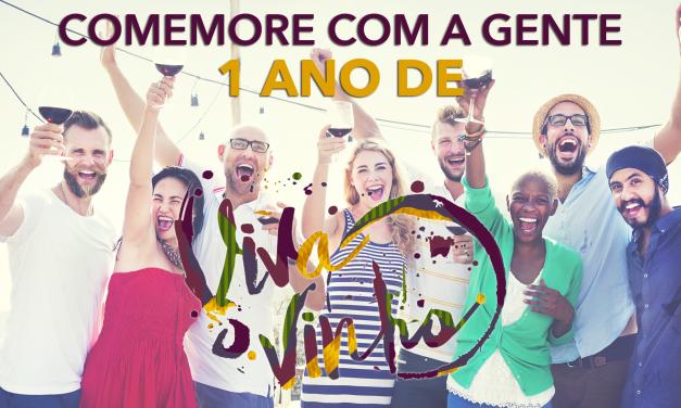 Viva o Vinho completa 1 ano!